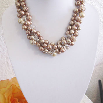 Bridesmaid Jewelry - Beaded Pearl Necklace, Pearl Cluster Necklace, Chunky Necklace, Bridesmaid Necklace, Beige, Brown, Champagne, Neutrals