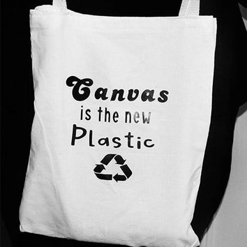 Canvas is the New Plastic Tote Bag