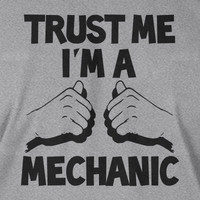 Trust Me I'm A Mechanic Father's Day Christmas Gift Gifts for Dad Car Cars Screen Printed T-Shirt Mens Ladies Women Kid Youth Funny Geek