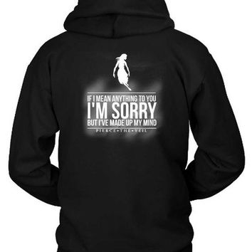 ESBH9S Pierce The Veil Quote Hoodie Two Sided