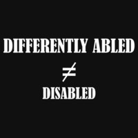Differently Abled Does Not Equal Disabled by Samuel Sheats