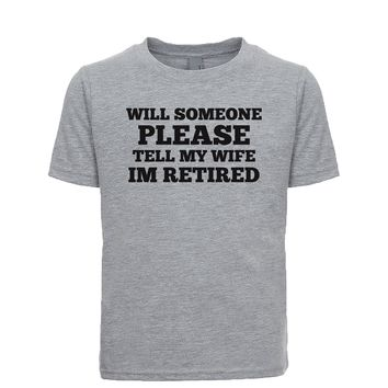 I'm Retired Don't Ask Me To Do A Damn Thing Unisex Kid's Tee