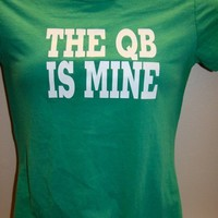 QB is Mine Football Girlfriend or Football Mom shirt by ShirtsPlus
