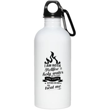 I Am Both Hellfire And Holy Water 20 oz. Stainless Steel Water Bottle