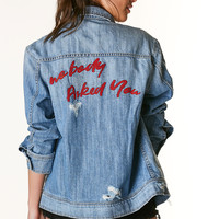 Nobody Asked You Denim Jacket