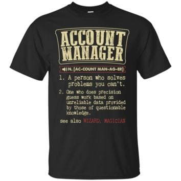 Account Manager Funny Dictionary Term Shirt, Hoodie, Tank