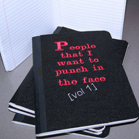 People I want to punch in the Face -  Embroidered Blank Journal Notebook MTCoffinz