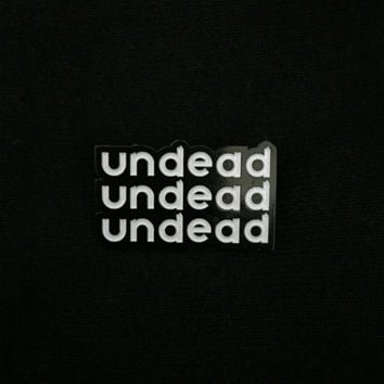 UNDEAD soft enamel pin