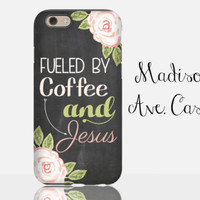 Fueled By Coffee & Jesus Christian Bible Quote Flower Gift Pink Floral Chalkboard Samsung Galaxy Edge iPhone 5s 4 4s 6 Plus Tough Phone Case
