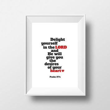 Delight Yourself in the Lord, Psalm 37 Bible Verse Wall Art , Printable Bible Verse