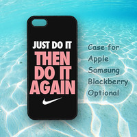 Just Do It, iphone 5 cases, iphone 4 cases, ipod cases, Samsung S3 cases / s4 cases / note 2 cases, blackberry cases Z10 Q10
