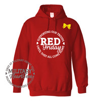 Red Friday Support Our Troops Military Sweatshirt, Army, Air Force, Navy, Military Wife, Fiance, Girlfriend, Workout