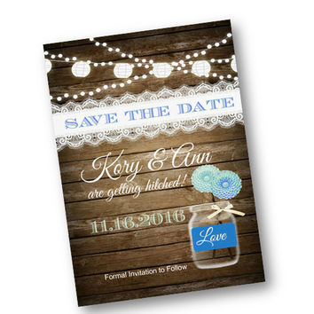 Blue Rustic Save the Date Invitation Wood wedding mason jar card  string of lights rustic lace vintage shabby chic printable invitation