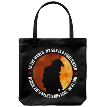 My Son Is A Firefighter - Tote Bag