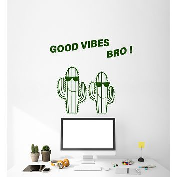 Vinyl Wall Decal Cacti In Sunglasses Positive Good Vibes Bro Stickers (3994ig)