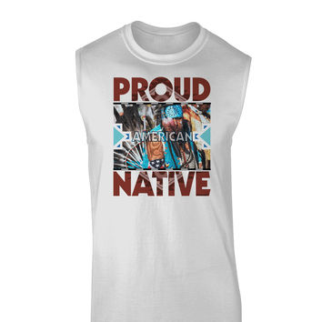 Proud Native American Muscle Shirt
