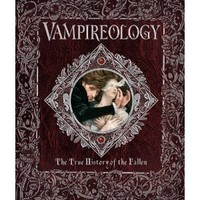 Vampireology: The True History of the Fallen Ones (Ologies)