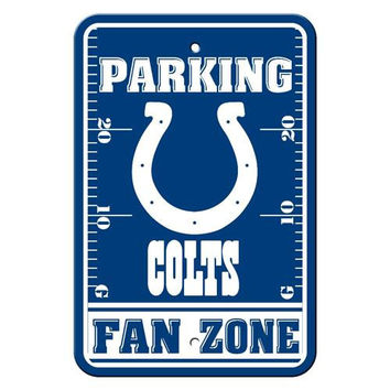Indianapolis Colts NFL Plastic Parking Sign (Fan Zone) (12 x 18)