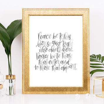 "PRINTABLE ""Peace be to this house"" Wall Print Home Blessing Christian Quote Prayer Black and White Handwritten Calligraphy"