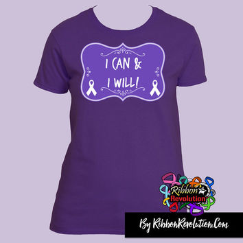 I Can and I Will Shirts For Lupus, Crohn's Disease, Cystic Fibrosis, Epilepsy, Fibromyalgia, GIST Cancer, ITP and More