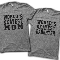 World's Okayest Mom And Daughter