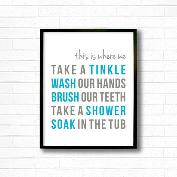 Modern Bathroom Art Prints - Bathroom Subway Art - Gray and Turqouise Bathroom Decor - Bath Prints - Wash you Hands Brush Teeth Soak in Tub