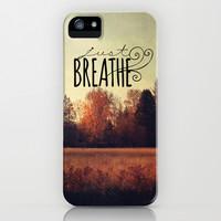 just breathe iPhone & iPod Case by Sylvia Cook Photography   Society6