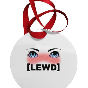 Blushing Anime Eyes Lewd Circular Metal Ornament by TooLoud