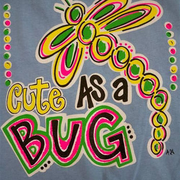 Southern Chics Funny Girl Cute as a Bug Toddler Youth Bright T Shirt