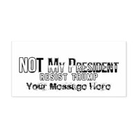 Not My President in Black Liberation Colors Self-inking Stamp