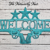 Welcome sign // Western decor // Cast Iron welcome // Welcome Guns // Cast Iron Gun // Rustic decor // Western Welcome