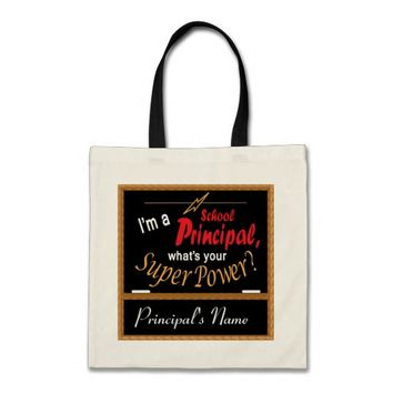 I'm A School Principal, What is your Super Power? Budget Tote Bag