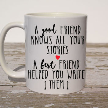 A Good Friend Knows All Your Stories Mug| Best Friend Christmas Gift | Best  Friend