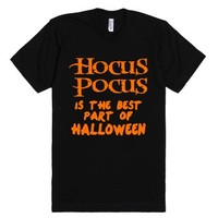Hocus Pocus Is The Best Part Of Halloween-Unisex Black T-Shirt