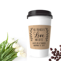 Wedding Coffee Favor - Coffee Sleeve Stamp - All You Need Is Love And Coffee - Coffee Wedding Favor Bag - Coffee Wedding Stamp -Coffee Stamp