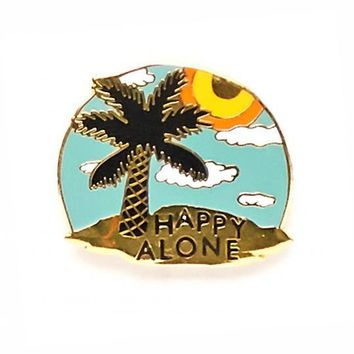 Happy Alone Island Pin