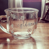 "Custom ""Baby It's Cold Outside"" coffee mug"