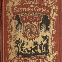 A Very Grimm Guide Sisters Grimm