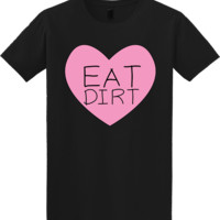 Eat Dirt Tops and Tees