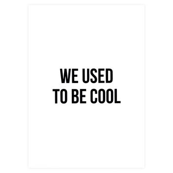 We Used to be Cool Greeting Card