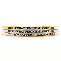 This Is What Feminism Looks Like Bangle