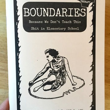 Boundaries: Because We Don't Teach This Shit in Elementary School by Dr. Faith G. Harper