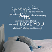 Wall Decal Vinyl Sticker Decals Art Decor Design Quote Sign You are my sunshine Love Baby room Nursery Kids Crildren Bedroom Family (r668)