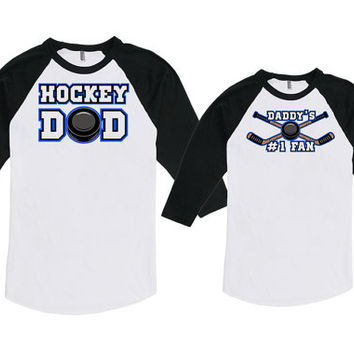 Father Daughter Matching Shirts Matching Father Son Shirts Hockey Dad Daddy's #1 Fan Bodysuit American Apparel Unisex Raglan MAT-724-725