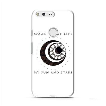 Moon Of My Life My Sun And Stars Google Pixel XL 2 case