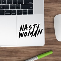 'Nasty Woman' Sticker by Maddy Pease