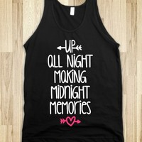 UP ALL NIGHT MAKING MIDNIGHT MEMORIES