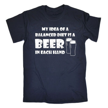 123t USA Men's My Idea Of A Balanced Diet Is A Beer In Each Hand Funny T-Shirt