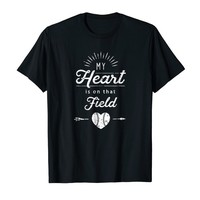 My Heart Is On That Field T-Shirt Gift