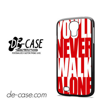 Liverpool You'll Never Walk Alone For Samsung Galaxy S4 Case Phone Case Gift Present YO